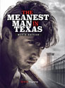 The Meanest Man in Texas, Movie Edition